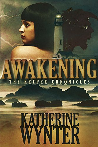 Keeper Chronicles: Awakening by Katherine Wynter ebook deal
