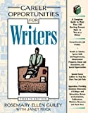 Career Opportunities for Writers (081604144X) by Guiley, Rosemary