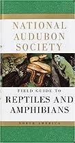 National Audubon Society Field Guide to Reptiles and Amphibians: North America (National Audubon Society Field Guides (Paperback))