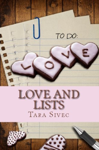 Love and Lists (Chocoholics) by Tara Sivec