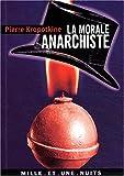echange, troc Petr Alekseevitch Kropotkine - La Morale anarchiste