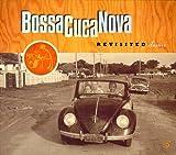 Bossa Cuca Nova: Revisited Classics
