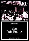 echange, troc Marcel Oms - Don Luis Buñuel