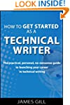 How to Get Started as a Technical Wri...