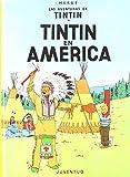 Herge Tintin En America (Las Aventuras De Tintin/ the Adventures of Tintin)