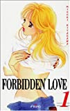 echange, troc Miyuki Kitagawa - Forbidden Love, Tome 1 :