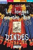 echange, troc Kathleen Karr - La Longue Marche des dindes (grands caractères)