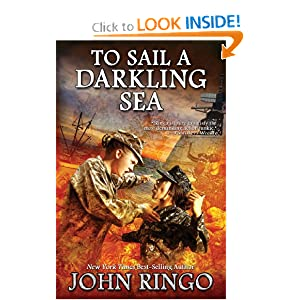 To Sail a Darkling Sea (Black Tide Rising) by John Ringo