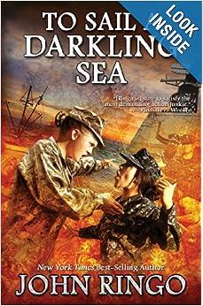 To Sail a Darkling Sea (Black Tide Rising) - John Ringo