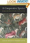 A Cooperative Species: Human Reciproc...