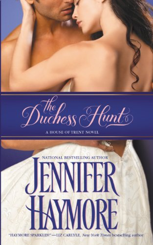The Duchess Hunt (House of Trent) by Jennifer Haymore
