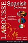 Larousse Concise Dictionary: Spanish-...