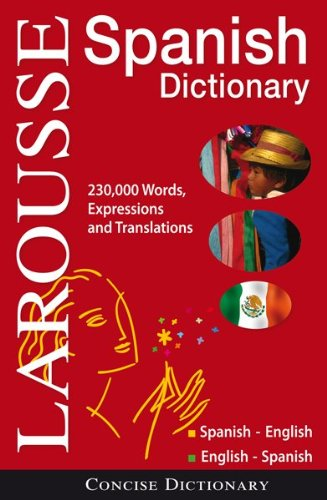 Larousse Concise Dictionary: Spanish-English /...