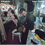 Small Changepar Tom Waits