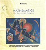 Mathematics: The Science of Patterns: The Search for Order in Life, Mind and the Universe (0805073442) by Devlin, Keith