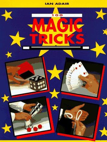 100 Magic Tricks, Adair, Ian