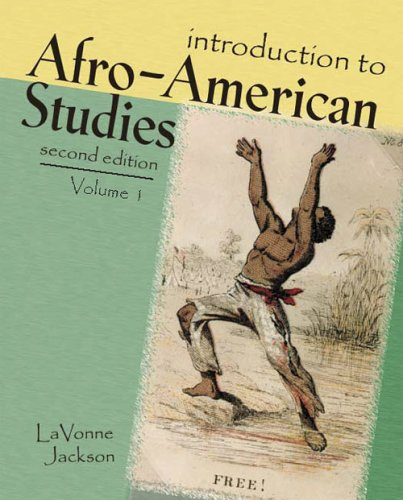 INTRODUCTION TO AFRO-AMERICAN STUDIES TEXT VOLUME 1