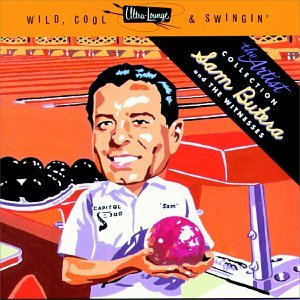Ultra-Lounge: Wild, Cool & Swingin' - Artist Series Vol 6