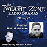 Elegy: The Twilight Zone Radio Dramas | Charles Beaumont