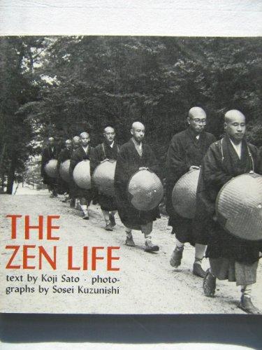 The Zen Life: Daily Life in a Zen Monastery