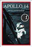 Apollo 14: The NASA Mission Reports: Apogee Books Space Series 14