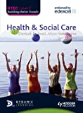 img - for BTEC First Health and Social Care: Level 2 book / textbook / text book