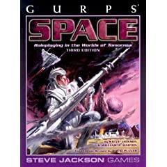 GURPS Space Third Edition *OP (GURPS: Generic Universal Role Playing System) by Steve Jackson, David Pulver, William Barton and Lloyd Blanekenship