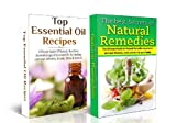 ESSENTIAL OILS BOX SET#7: Top Essential Oil Recipes & The Best Secrets of Natural Remedies (Natural Remedies, Homeopathy, Essential Oils for Beginners, ... Oil Recipes, Aromatherapy Recipes)
