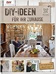 Do it yourself-Ideen f�r Ihr Zuhause:...