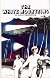 The White Mountains (Tripods (Pb)) (0027183602) by Christopher, John