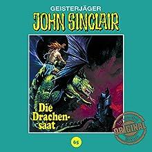 Die Drachensaat (John Sinclair - Tonstudio Braun Klassiker 65) Hörspiel von Jason Dark Gesprochen von:  div.