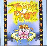 Zombie Prom (Original 1996 Off-Broadway Cast)