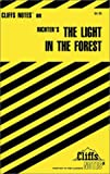 CliffsNotes on Richter's The Light in The Forest (Cliffsnotes Literature Guides) (0764585045) by Snodgrass, Mary Ellen