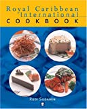 Rudi Sodamin Royal Caribbean International Cookbook