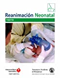 img - for Reanimacion Neonatal (Neonatal Resuscitation) Texto (Spanish Edition) book / textbook / text book