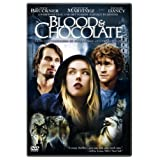 Blood & Chocolate ~ Agnes Bruckner