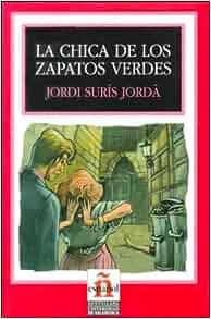 Amazon.com: La Chica de los Zapatos Verdes (Leer en Espanol: Level 2