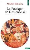 echange, troc Mikhaïl Bakhtine - La poétique de Dostoïevski
