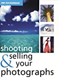 Shooting and Selling Your Photos (0715317466) by Zuckerman, Jim