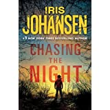 Chasing the Night (Eve Duncan Book 11) ~ Iris Johansen