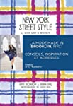 New York street style : La mode made...