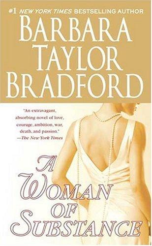 A Woman of Substance, Barbara Taylor Bradford