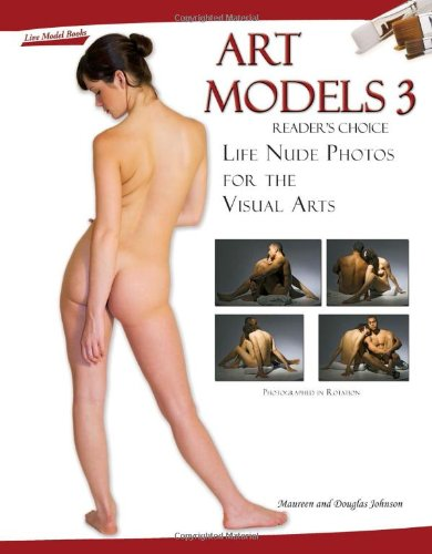 Art Models 3: Life Nude Photos for the Visual Arts (Art Models series) (No. 3)