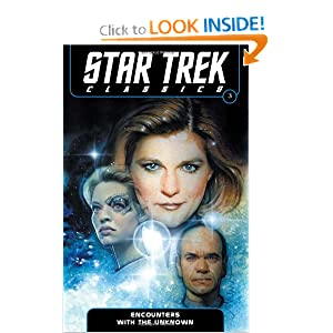 Star Trek Classics Volume 3: Encounters with the Unknown by Nathan Archer, Janine Ellen Young, Doselle Young and Dan Abnett