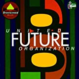 United Future Organisationby United Future...
