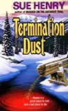Termination Dust (0380724065) by Henry, Sue