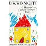 Home is Where We Start from: Essays by a Psychoanalystby D.W Winnicott