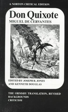 Don Quixote: The Ormsby Translation, Revised Backgrounds and Sources Criticism (Norton Critical Editions)