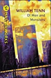 Of Men and Monsters (S.F. Masterworks) (0575099445) by Tenn, William