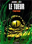 Le Tueur, tome 2 : L'Engrenage